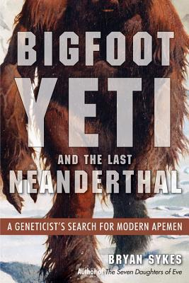 Image result for bryan sykes bigfoot book