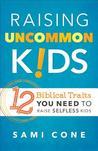 Raising Uncommon Kids