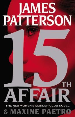15th Affair (Women's Murder Club) by Patterson, James, Paetro, Maxine