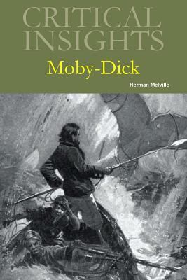 Critical Insights: Moby Dick