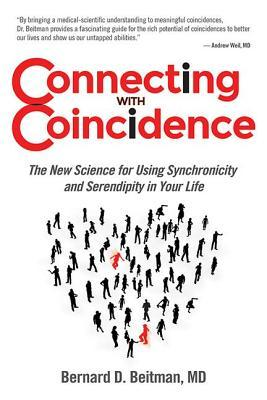 Connecting with Coincidence by Bernard Beitman