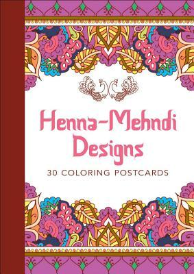 Henna-Mehndi Designs: 30 Coloring Postcards