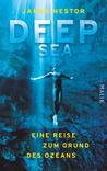 Deep Sea: Eine Reise zum Grund des Ozeans