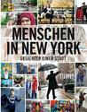 Menschen in New York by Brandon Stanton
