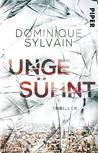 Ungesühnt by Dominique Sylvain