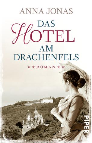 Das Hotel am Drachenfels (Hotel Hohenstein, #1)