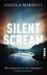 Silent Scream: Wie lange kannst du schweigen? (D.I. Kim Stone, #1)