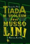 Tiada Mausoleum buat Mussolini