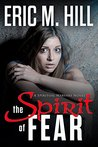 The Spirit Of Fear (The Demon Strongholds #1)