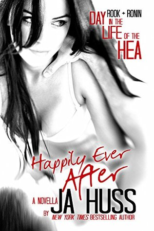 Happily Ever After by J.A. Huss