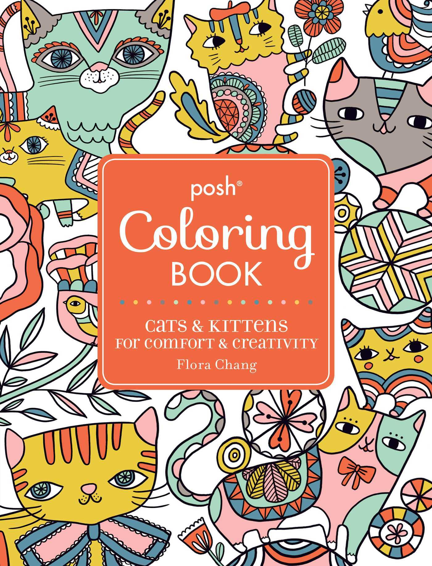 Posh Adult Coloring Book: Happy Doodle Cats for Fun & Relaxation