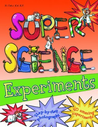 Super Science Experiments Bind Up