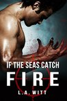 If The Seas Catch...