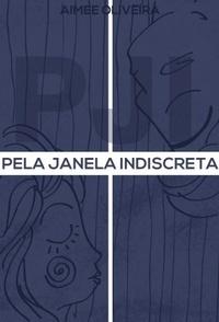 Pela Janela Indiscreta
