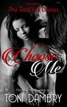 Choose Me by Toni Dambry