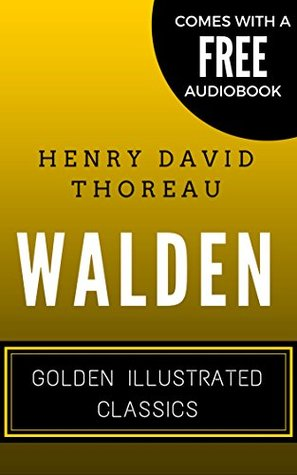 Walden: Golden Illustrated Classics (Comes with a Free Audiobook)