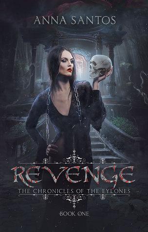 Revenge(The Chronicles of the Eylones 1) - Anna Santos