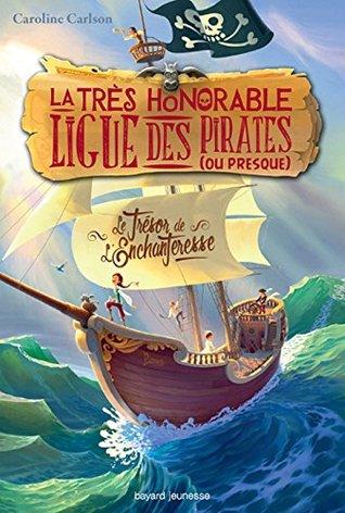 La très honorable ligue des pirates (ou...