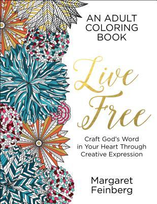 Live Free: An Adult Coloring Book