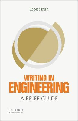 Writing in Engineering: A Brief Guide
