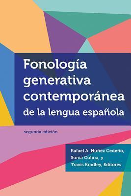 Fonologia Generativa Contemporanea de la Lengua Espanola