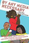 By Any Media Necessary: The New Youth Activism