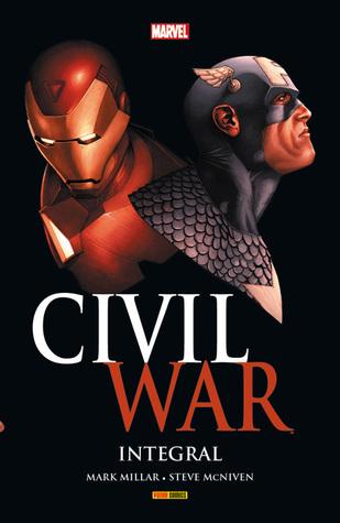 Civil War: Integral (Marvel Integral, #2)