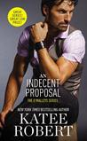 An Indecent Proposal (The O'Malleys, #3)