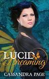 Lucid Dreaming (Lucid Dreaming, #1)