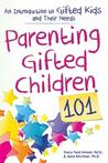 Parenting Gifted Children 101: Everything You Need to Know about Raising a Gifted Child