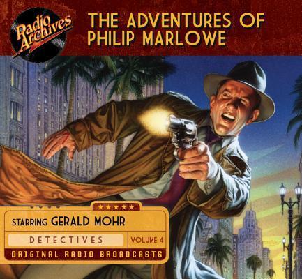 The Adventures of Philip Marlowe, Volume 4