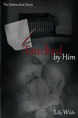 Touched by Him(The Untouched Series  3)