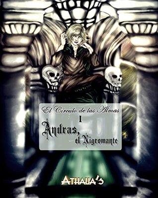 Andras, El Nigromante (El Círculo de las Almas nº 1)