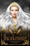 Awakening (The Dominion Series, #1)