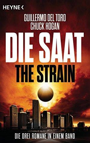 Die Saat - The Strain by Guillermo del Toro