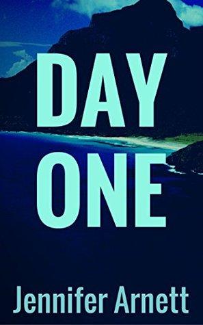 Day One: A Novella
