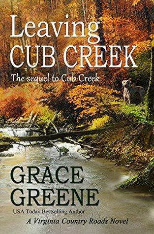 Leaving Cub Creek (Virginia Country Roads #2)