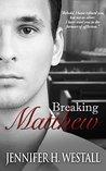 Breaking Matthew (Healing Ruby #2)