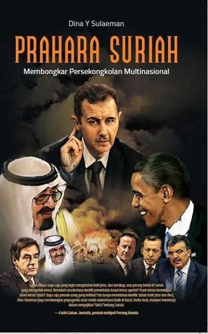 Prahara Suriah Membongkar Persekongkolan Multinasional