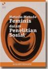 Metode-Metode Feminis Dalam Penelitian Sosial