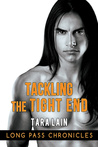 Tackling The Tight End (Long Pass Chronicles, #3)