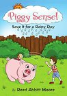 Piggy Sense! by Reed Moore