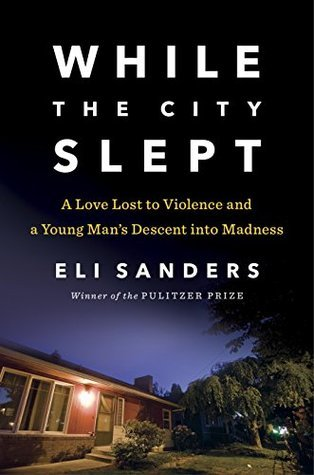 while-the-city-slept-a-love-lost-to-violence-and-a-young-man-s-descent-into-madness
