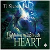 The Lightning-Struck Heart (Tales From Verania, #1)