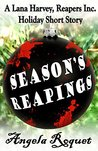 Season's Reapings (Lana Harvey, Reapers Inc. #5.5)