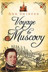 Voyage to Muscovy (The Chronicles of Christoval Alvarez, #6)