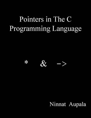 Pointers in The C Programming Language