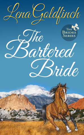 The Bartered Bride Brides 3 By Lena Goldfinch