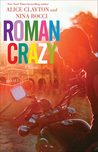 Roman Crazy by Alice Clayton