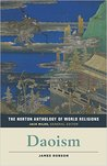 The Norton Anthology of World Religions: Daoism